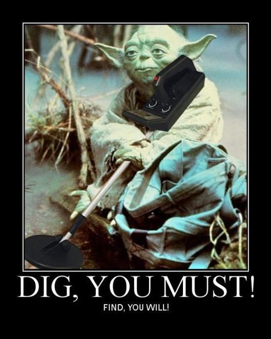 Yoda Dig you must